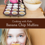 Cooking with Kids: Banana Chip Muffins