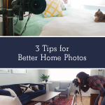 3 Tips for Better Home Photos