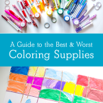 A Guide to the Best & Worst Coloring Supplies for Kids