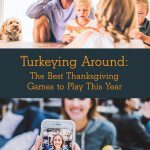 Unique Thanksgiving Games to Play
