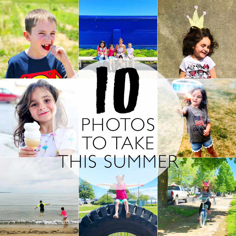 10 Photos You Need to Take This Summer